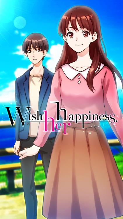 Wish her happiness.