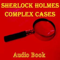 Sherlock Holmes Complex Cases
