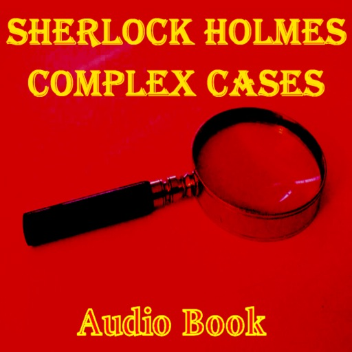 Sherlock Holmes Complex Cases