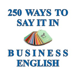 250 Ways to Say It in Business