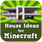 House Ideas for Minec...