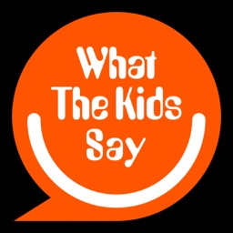 What The Kids Say