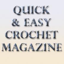 Quick & Easy Crochet Magazine