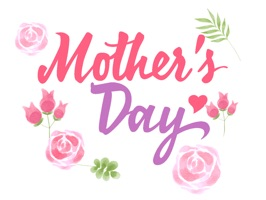 Happy Mother's Day *