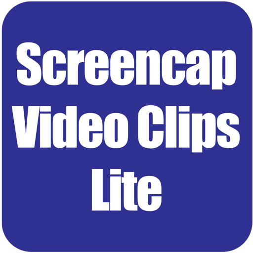 Screencap Video Clips Lite