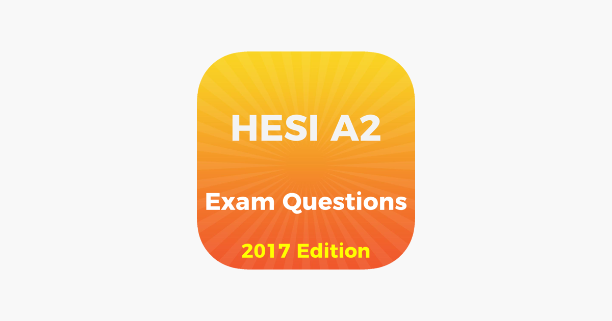 HESI A2 Exam Questions 2017 Edition en App Store