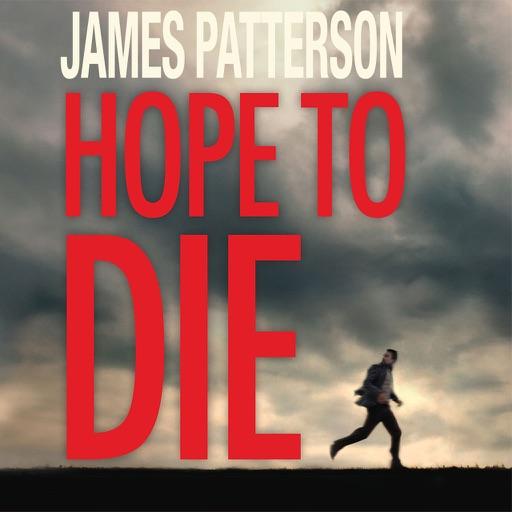 Hope to Die: Return of Alex Cross (James Paterson)