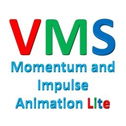VMS - Momentum and Impulse Animation Lite