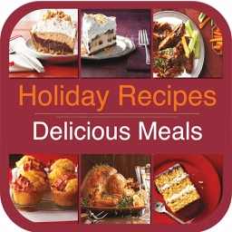 Holiday Recipes - Delicious Meals