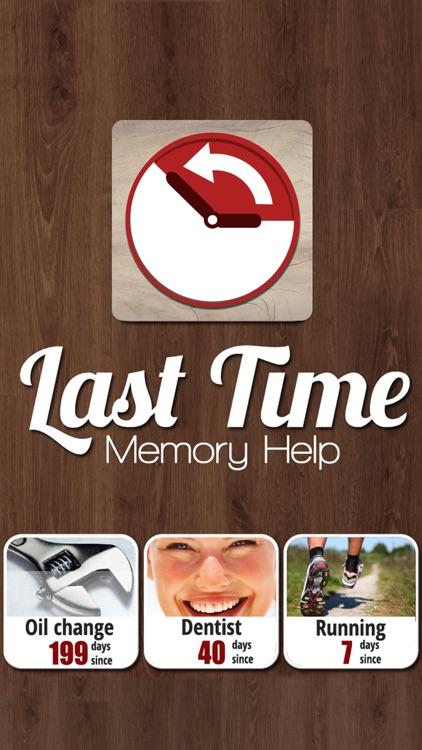 Last Time Memory Help Remember