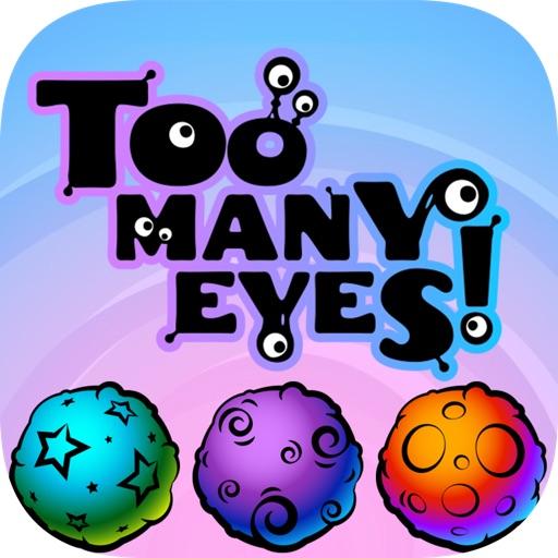 Too Many Eyes