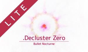 .Decluster Zero: Bullet Nocturne Lite - Bullet Hell Shmup