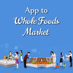 App to Whole Foods Market