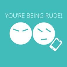 Activities of You're Being Rude