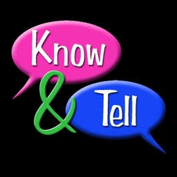 Know & Tell