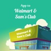 App to Walmart and Sam's Club