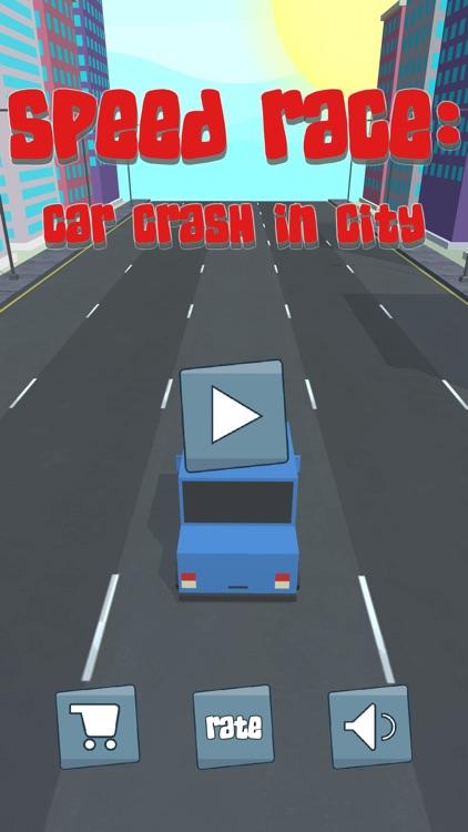 Speed Race: car crash in city screenshot-3