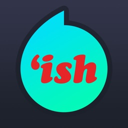 'ish - Map and Arrival Alerts