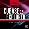 Course For Cubase 9.5 Explore - Nonlinear Educating Inc.