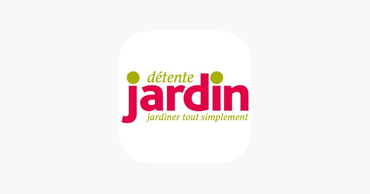 Détente Jardin Magazine on the App Store