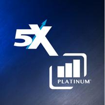 5X & Platinum