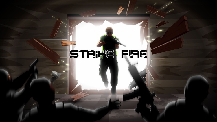Strike Fire - Break The Door screenshot-0