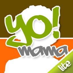 Yo Mama Lite