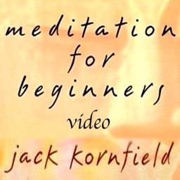 Meditation for Beginners by Jack Kornfield; Instructional appVideo