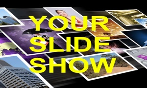 Your Slide Show