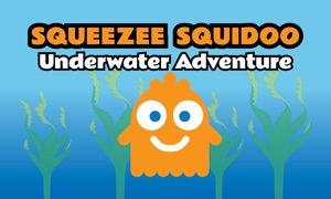 Squeeze Squidoo : Underwater Adventure