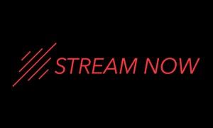 Stream Now - Free Version