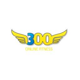 300 Online Fitness