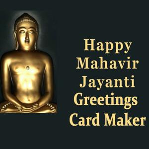 Mahavir Jayanti Greeting Maker For Wishes Messages app