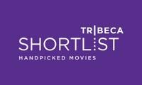 Tribeca Shortlist