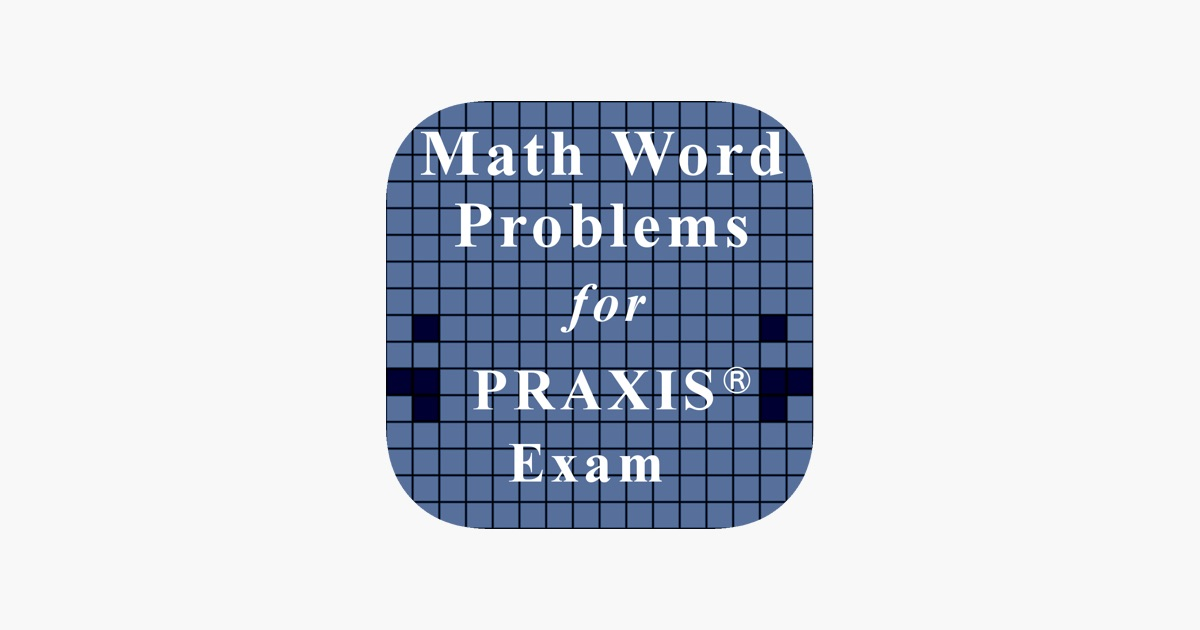 Word Problem for PRAXIS® Math on the App Store