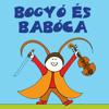 Bogyó és Babóca – A tücsök hegedűje