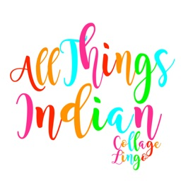 All Things Indian-CollegeLingo