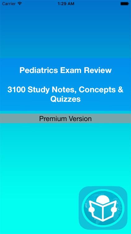 Pediatrics Exam Review : 3100 Quiz & Concepts Explained screenshot-4