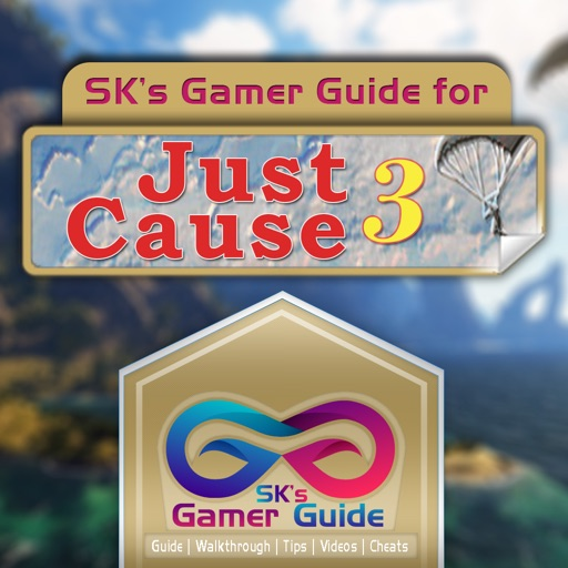 SK's Guide for Just Cause 3 Complete Walkthrough