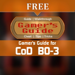 Gamer's Guide for CoD: BO-3 Free