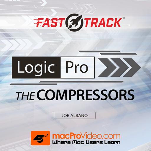 FastTrack™ For Logic Pro X Compressors