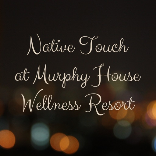 Native Touch at Murphy House