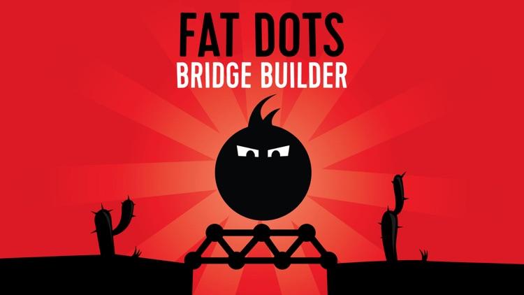 Fat Dots Bridge Builder - Two Dots on The Dangerous Journey screenshot-4