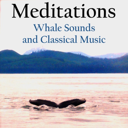 Meditations - Whale Sounds and Classical Music