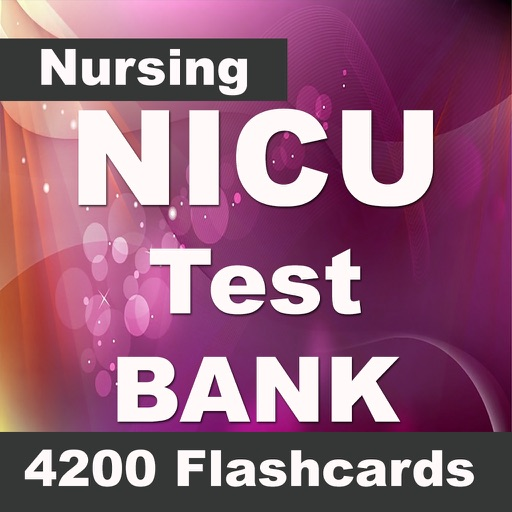 Neonatal Intensive Care Unit (NICU): 4200 Flashcards