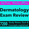 Dermatology Exam Review : 7200 Quiz & Study Notes