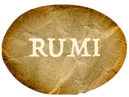 Rumi was a 13th-century Persian poet and Sufi mystic