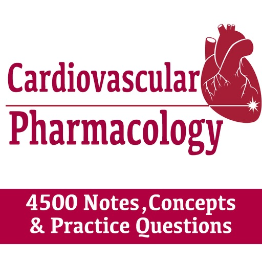 Cardiovascular Pharmacology 4500 Flashcards & Quiz