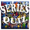 Series Quiz
