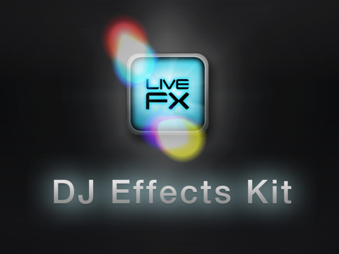 LiveFX - DJ Effects Kit (Free Version)